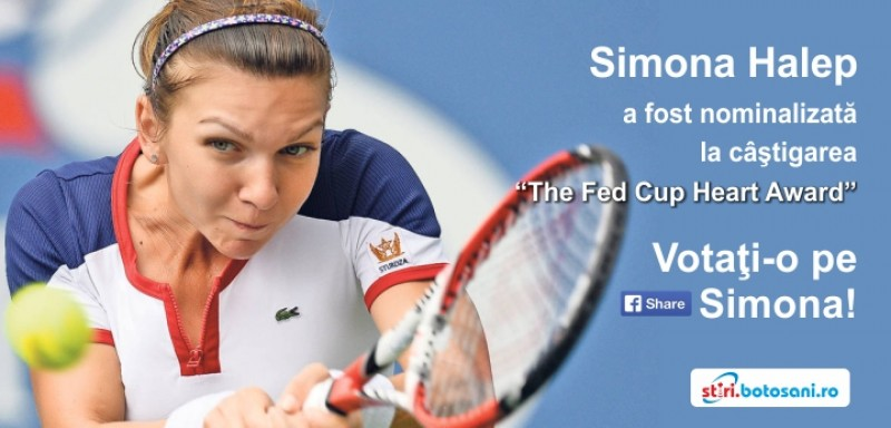 """Simona Halep a fost nominalizată la câștigarea """"The Fed Cup Heart Award"""" - VOTATI AICI!"""