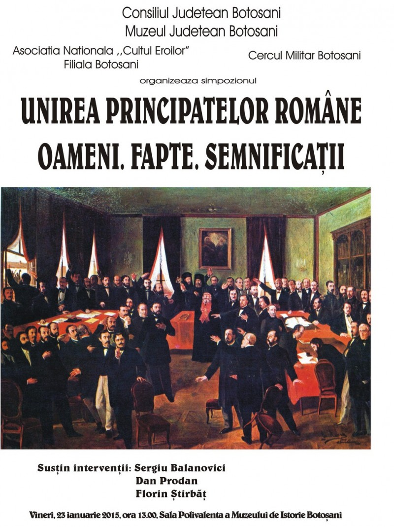 Simpozion dedicat Unirii Principatelor Romane, la Muzeul Judetean Botosani