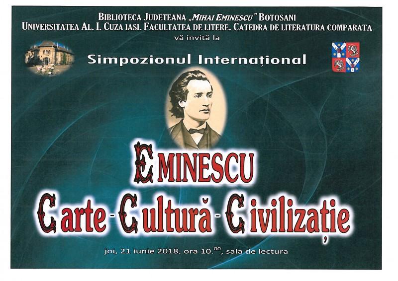 """Simpozionul Internaţional """"Eminescu – Carte, Cultură, Civilizație"""", ediția XXI-a. Programul manifestării culturale organizate joi, la Biblioteca Județeană Botoșani!"""