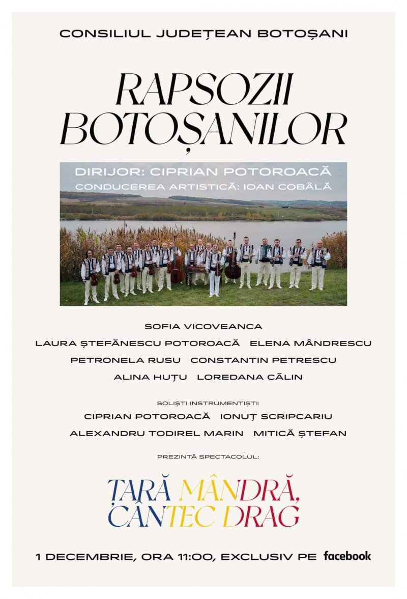 """Surpriză muzicală pentru românii de pretutindeni. """"Rapsozii Botoșanilor"""" va transmite virtual concertul """"Țară mândră, cântec drag"""""""