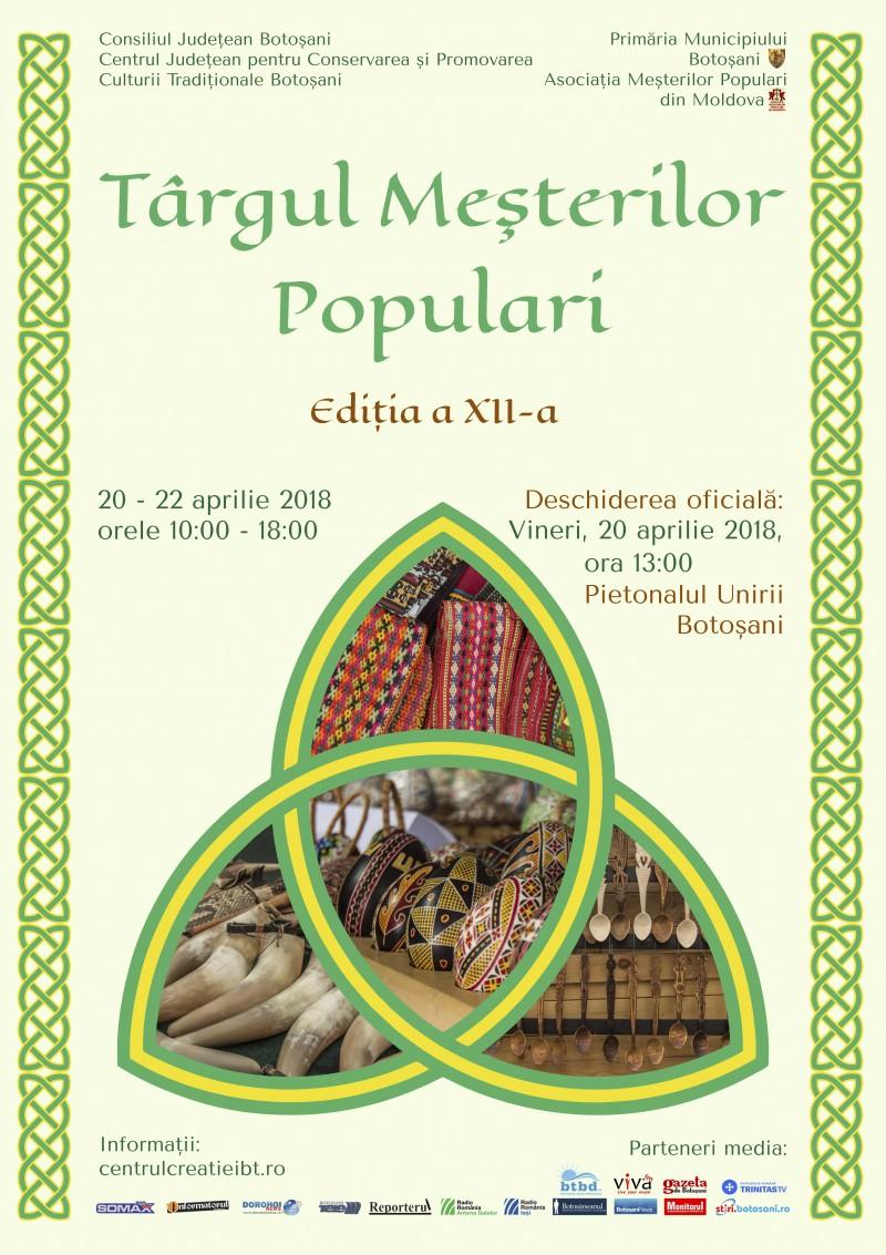 Târgul Meşterilor Populari deschide seria acţiunilor culturale dedicate Zilelor Oraşului Botoşani!