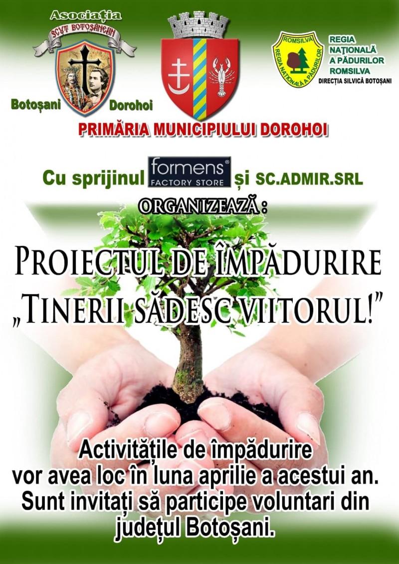 """""""Tinerii sădesc viitorul"""", proiectul care vizează împădurirea versantului Cornișa și a dealului Polonic din Dorohoi"""