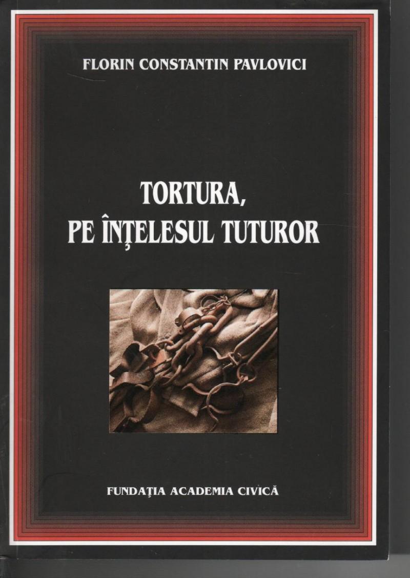 Tortura, pe înțelesul tuturor