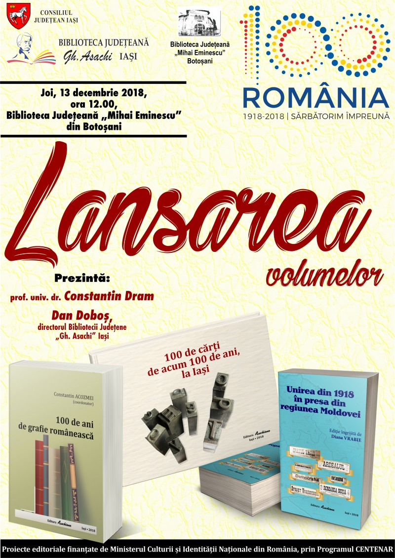 """Trei volume dedicate Centenarului vor fi lansate la Biblioteca Județeană """"Mihai Eminescu"""" Botoșani"""