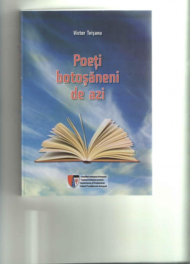 """Victor Teişanu - """"Poeţi botoşăneni de azi"""""""