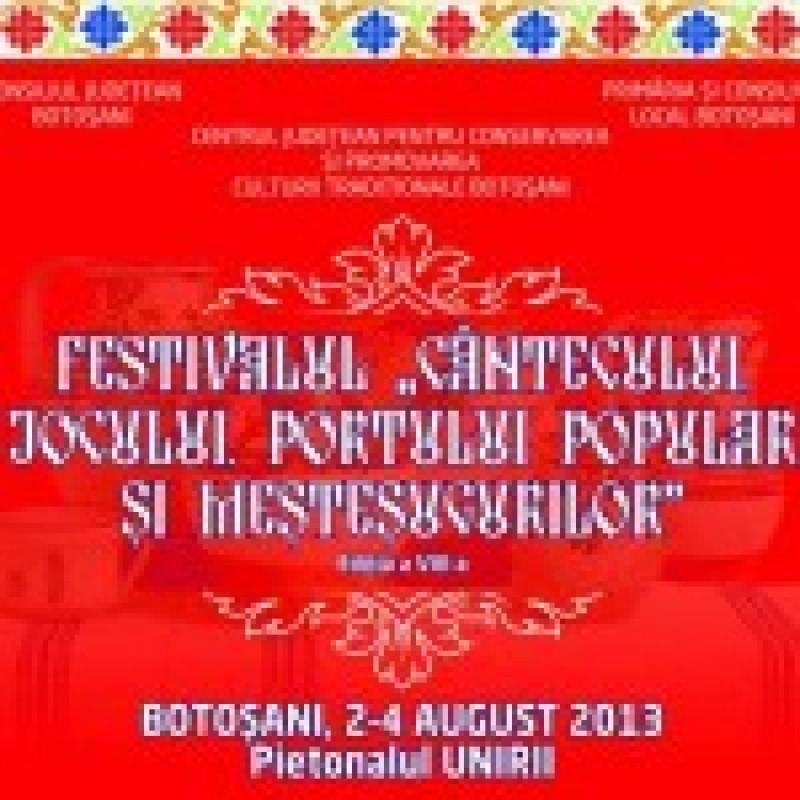 """Vineri: Festivalul """"Cantecului, Jocului, Portului Popular si Mestesugurilor"""""""