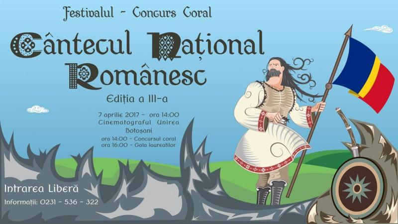 """VINERI, la Botoșani: Festivalul-Concurs Coral """"Cântecul Naţional Românesc""""!"""