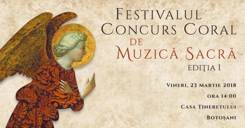 Vineri, la Botoșani: Prima ediție a Festivalului-Concurs Coral de Muzică Sacră!
