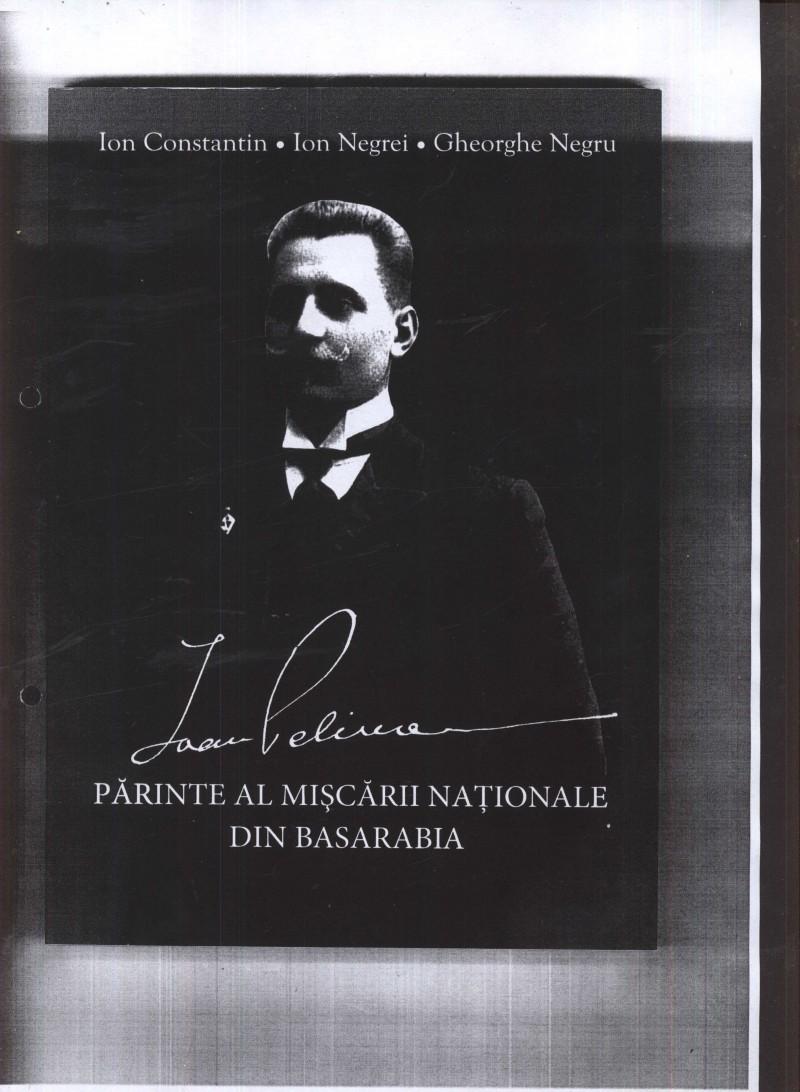 """VINERI: Lansarea cărții """"ION PELIVAN - părinte al mişcării naţionale din Basarabia"""", cu Mihai Cimpoi si Nicolae Dabija"""