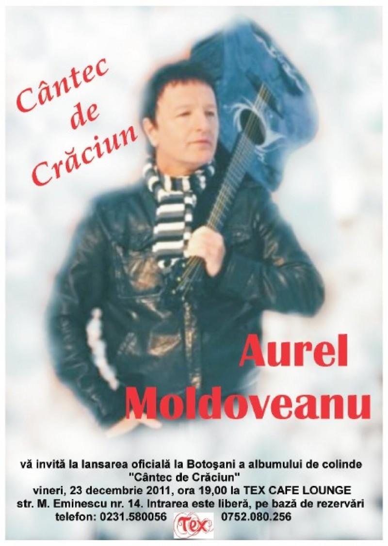 """VINERI: """"Cântec de Crăciun"""" cu Aurel Moldoveanu, la Botoşani"""