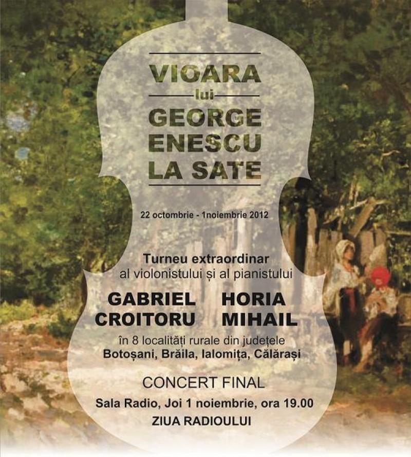 Vioara lui George Enescu la sate - un turneu national cu violonistul Gabriel Croitoru si pianistul Horia Mihail - Vezi unde vor poposi artistii in judetul Botosani!