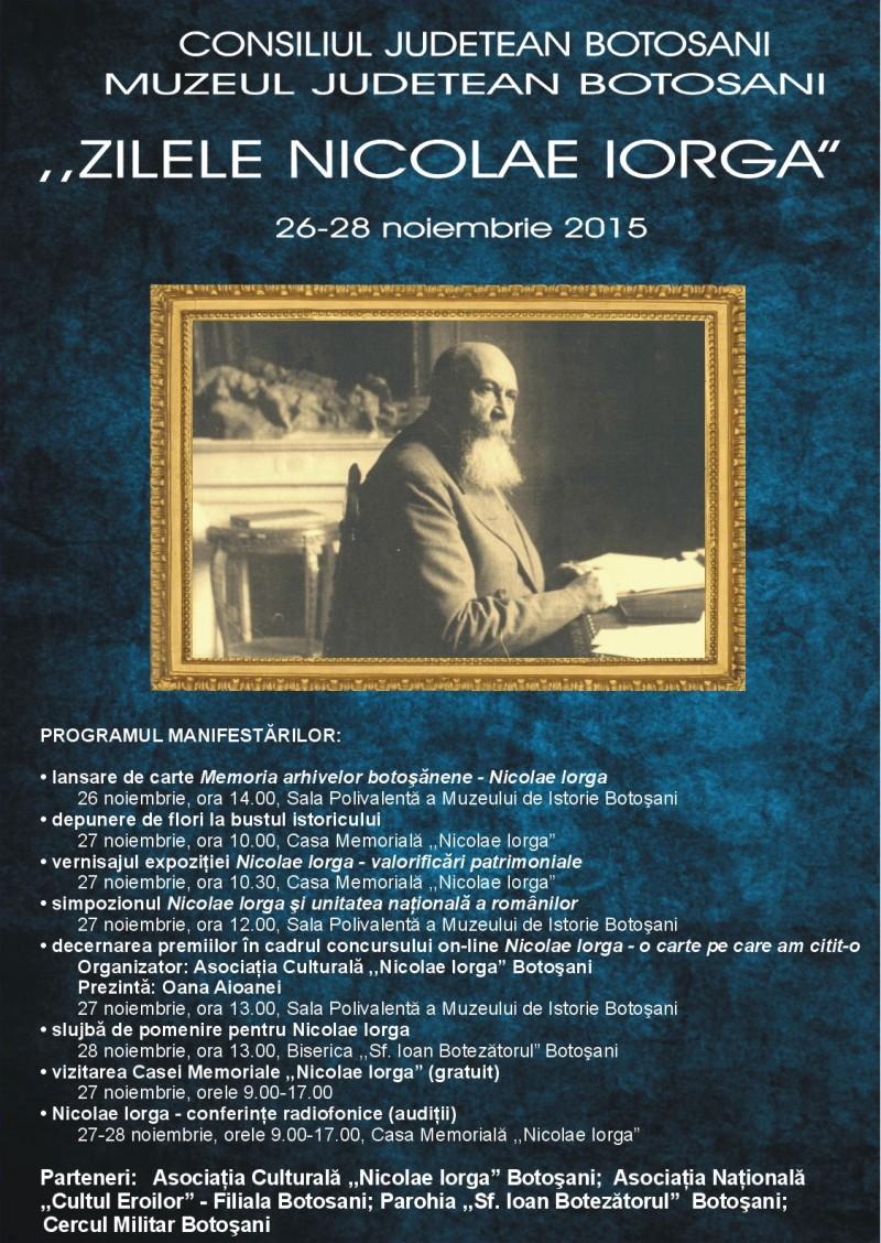 "Zilele ""Nicolae Iorga"", Botoşani, 26-28 noiembrie!"