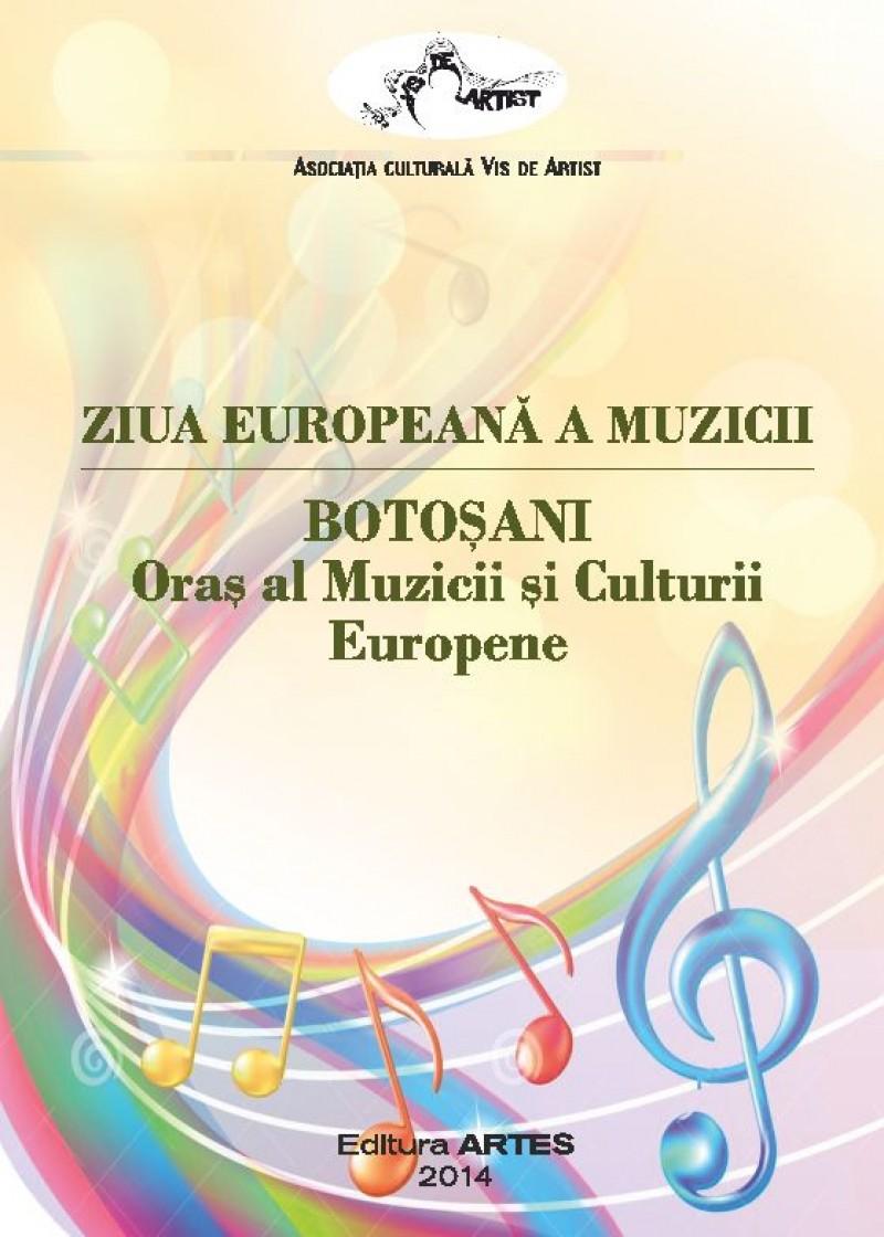 Ziua Europeana a Muzicii, marcată şi la Botoşani