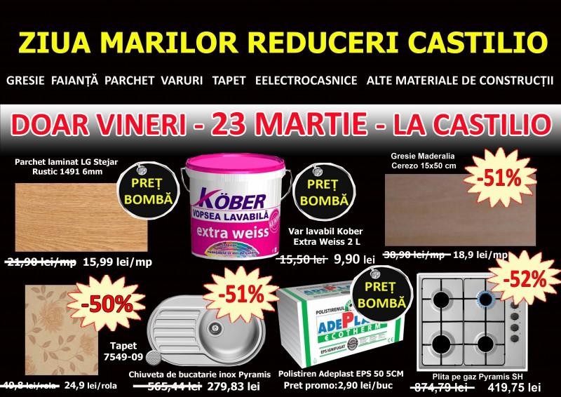 Ziua Marilor Reduceri la Castilio DOAR vineri, 23 martie. Vezi produsele aflate la reducere!